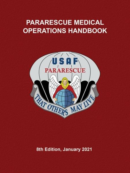 Pararescue Medical Operations (PJ MED) Handbook 8th Edition